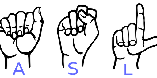 American Sign Language (OCT-NOV)