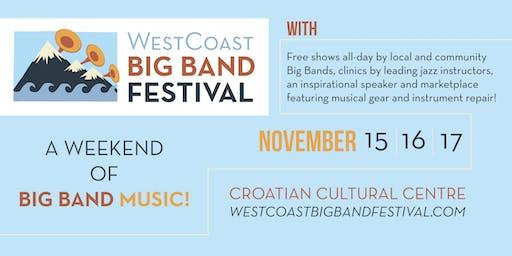 WestCoast Big Band Festival - A Weekend of Big Band Music!