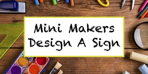 Mini Makers DIY Sign