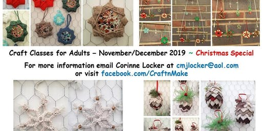 Craft Classes for Adults - Nov/Dec 2019 - Christmas Special