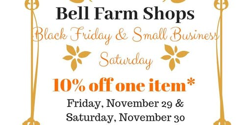 Bell Farm Shops Black Friday & Small Business Saturday