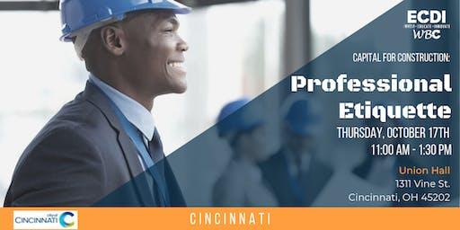 Capital for Construction: Professional Etiquette