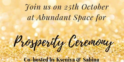 Prosperity Ceremony