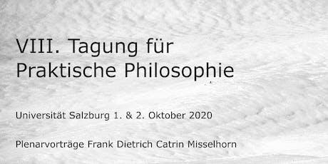 VIII. Tagung für Praktische Philosophie Tickets