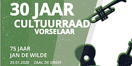 30 Jaar Cultuurraad Vorselaar - 75 Jaar Jan De Wilde tickets