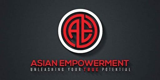 Asian Empowerment-Unleashing Your True Potential