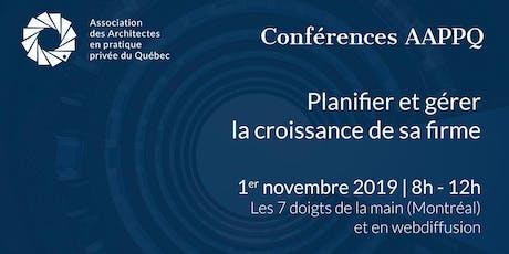 Conférences AAPPQ | Planifier et gérer la croissance de sa firme  billets