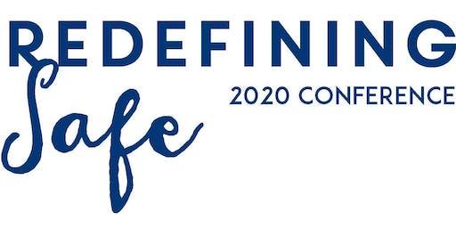 Redefining Safe Conference 2020