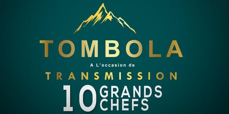 Transmission, la Tombola tickets