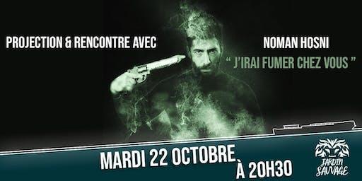 """Projection """"J'irai fumer chez vous"""" de Noman Hosni"""
