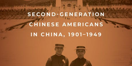 American Exodus: Second-Generation Chinese Americans in China, 1901–1949 tickets