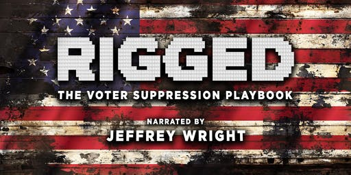 Rigged: The Voter Suppression Playbook Screening