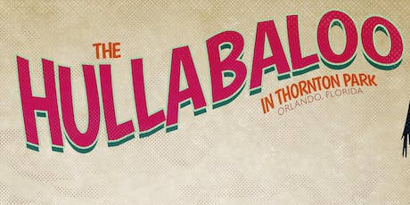 The Hullabaloo in Thornton Park tickets