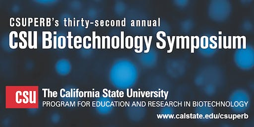 32nd Annual CSU Biotechnology Symposium