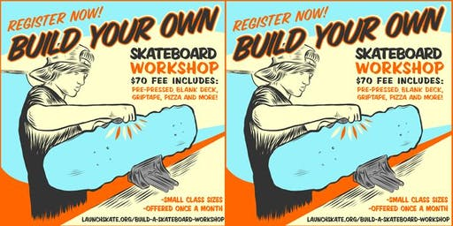 Build Your Own Skateboard Workshop (11/9/19)
