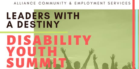 Leaders with a Destiny Disability Youth Summit tickets