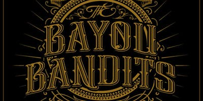 THE BAYOU BANDITS w/ HALEY GREEN + DL MARBLE + THE REAL FAKES
