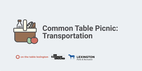 Common Table Picnic - Transportation tickets