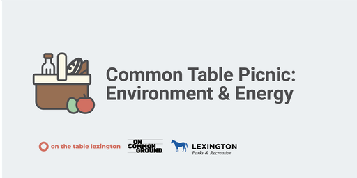 Common Table Picnic - Environment & Energy