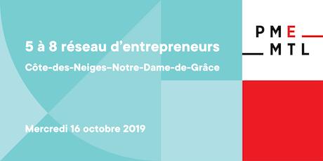 5 à 8 Réseau d'entrepreneurs   Côte-des-Neiges–Notre-Dame-de-Grâce billets
