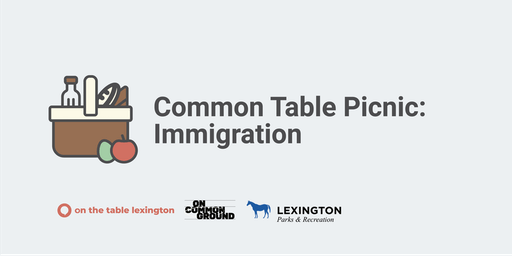 Common Table Picnic - Immigration