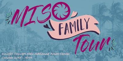 MISO FAMILY TOUR