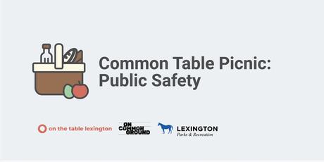 Common Table Picnic - Public Safety tickets