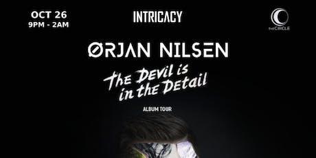 Intricacy Absolute OC: Orjan Nilsen tickets