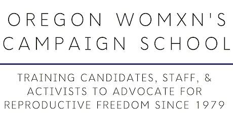 Oregon Womxn's Campaign School 2020 tickets
