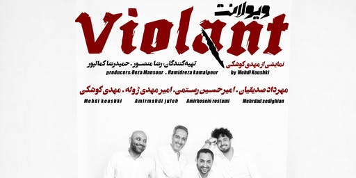 Montreal - Violant, Iranian theater