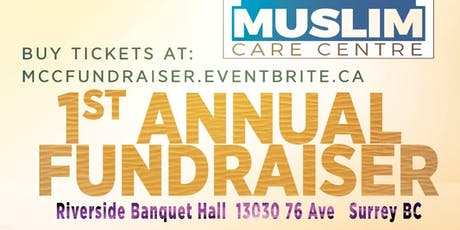 Muslim Care Centre - 1st Annual Fundraiser tickets
