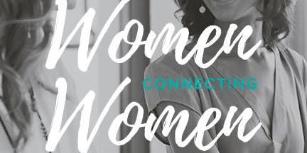Women Connecting Women