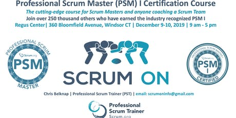Scrum.org Professional Scrum Master (PSM) I - Hartford (Windsor) CT - Dec 9-10, 2019 Tickets