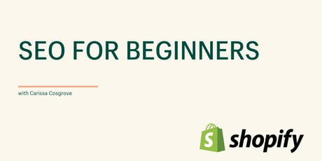 SEO for Beginners with Shopify tickets