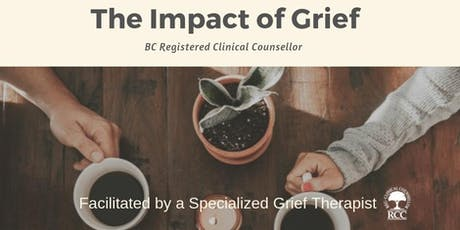 Coping With Grief & Loss: The Impact of Grief (Session A) tickets