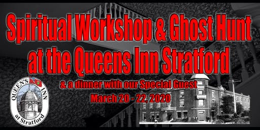 Spiritual Workshop & Ghost Hunt in Stratford