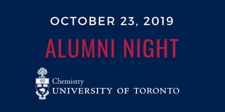 2019 U of T's Department of Chemistry Alumni Night tickets
