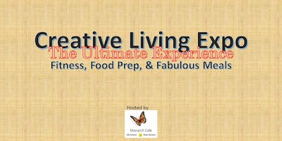 Creative Living Expo - Fitness, Flawless Prep & Fabulous Meals!