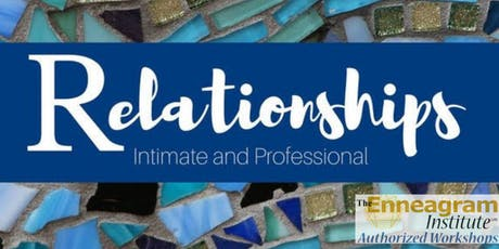 Riso Hudson Authorized Workshop Relationships: Intimate and Personal tickets