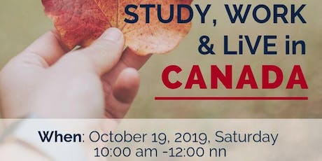 Study, Work, & Live in Canada Info Session! tickets