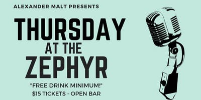Thursday At The Zephyr: Stand Up, Drink Up!
