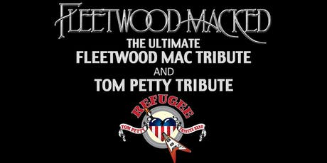 Fleetwood Macked + Refugee, tributes to Fleetwood Mac & Tom Petty tickets