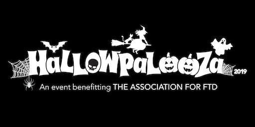 HALLOWPALOOZA - An Event Benefitting The Association for FTD