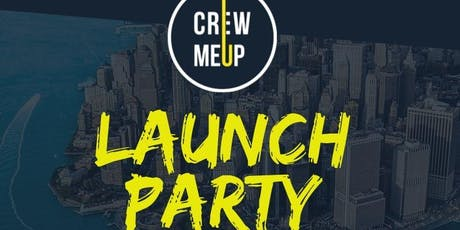 Crew Me Up Inc. Launch Party tickets