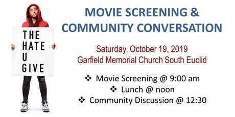 The Hate U Give Screening & Community Conversation tickets
