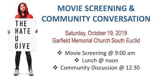 The Hate U Give Screening & Community Conversation