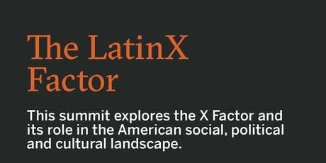 The LBJ School Presents the LatinX Factor tickets