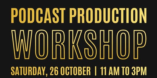 PODCAST PRODUCTION WORKSHOP AT PROCAST STUDIOS