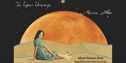 Monica Aben 'In Your Universe' Album Release
