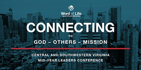 Word of Life Mid-Year Conference- Roanoke, VA tickets